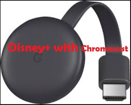 Disney Plus With Chromecast
