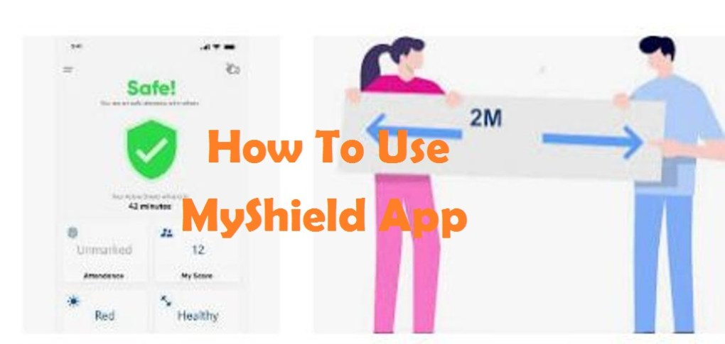 MyShield Social Distancing App