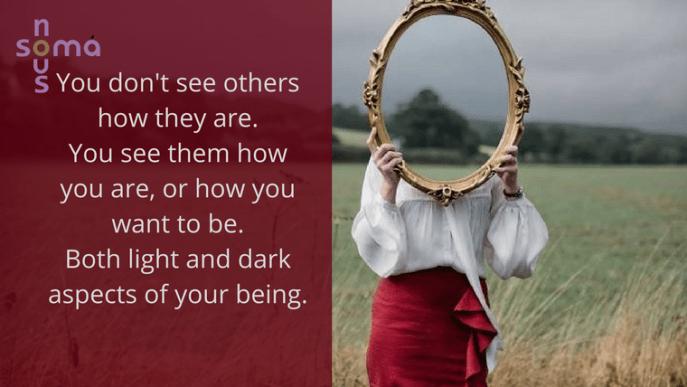 Δεν βλέπεις τον άλλον όπως ΕΙΝΑΙ , τον βλέπεις όπως ΕΙΣΑΙ.