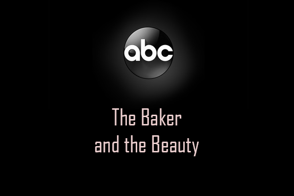 Baker and the Beauty ABC