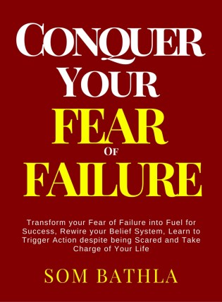 Conquer-Your-Fear-of-Failure-11-1-2018-754x1024 My Books
