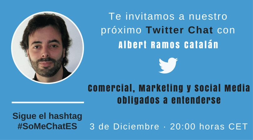 #somechates comercial y marketing con Albert Ramos