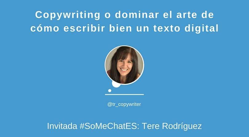 Copywriting: Escribir un texto - Twitter chat Tere Rodriguez