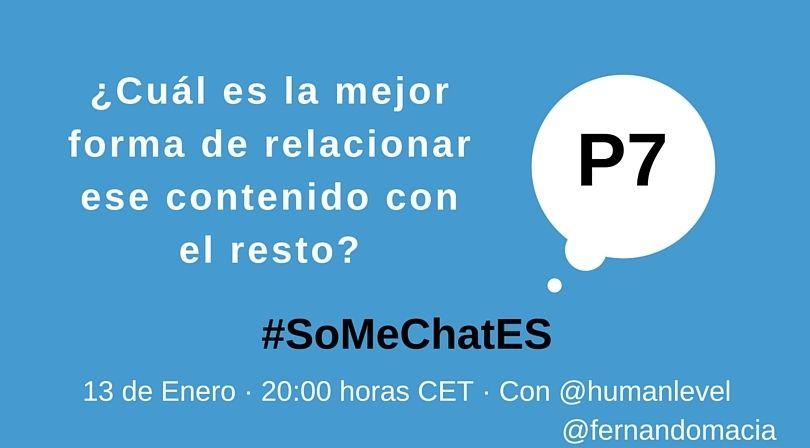 #SoMeChatES pregunta 7 Twitter chat Fernando Maciá