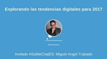 Tendencias para 2017 en el entorno digital – Twitter chat