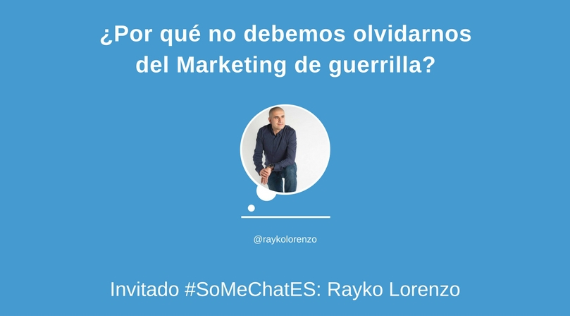 Marketing de guerrilla Twitter chat Rayko Lorenzo