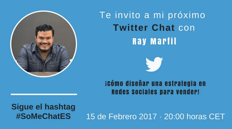Estrategia en redes sociales twitter chat Ray Marfil
