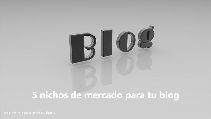 5 Nichos de mercado para blogs