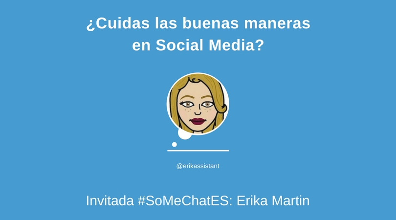 Buenas maneras Twitter chat Erika Martin