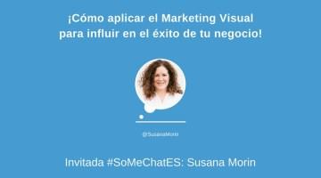 ¡Aplica el Marketing Visual para influir en el éxito de tu negocio!