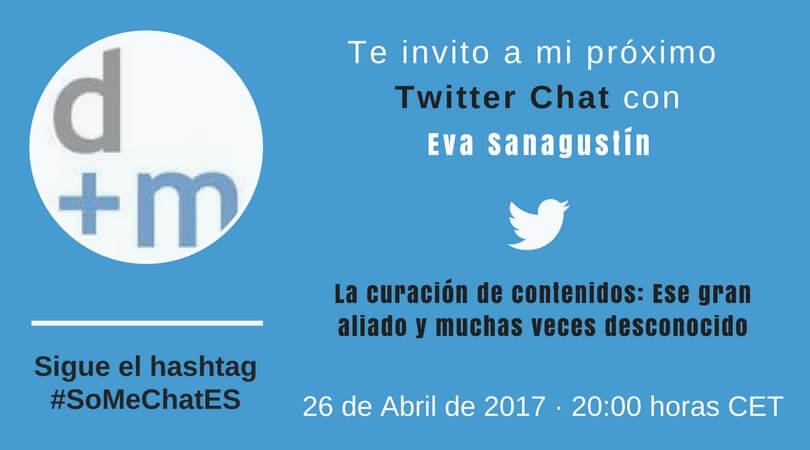 Curación de contenidos digitales Twitter chat Eva Sanagustín