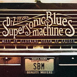 supersonic blues machine # 31