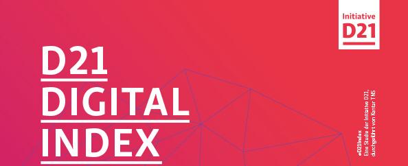 Die Gesellschaft wird digitaler | D21-Digital-Index 2017 / 2018
