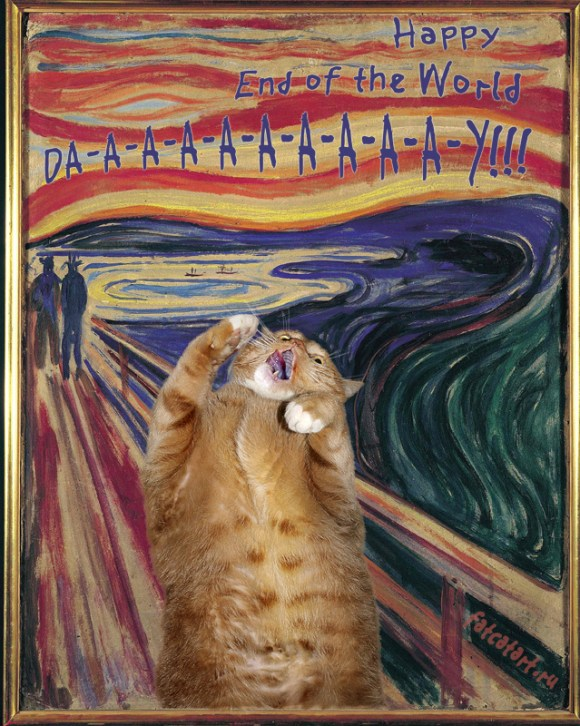 "O gato gritando em O Grito de Edvard Munch, com o escrito ""Happy End of the World DA-A-A-A-A-A-A-A-A-Y!!!"