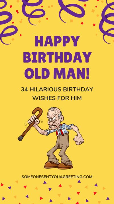 Old Man Birthday Jokes : birthday, jokes, Happy, Birthday, Hilarious, Wishes, Someone, Greeting