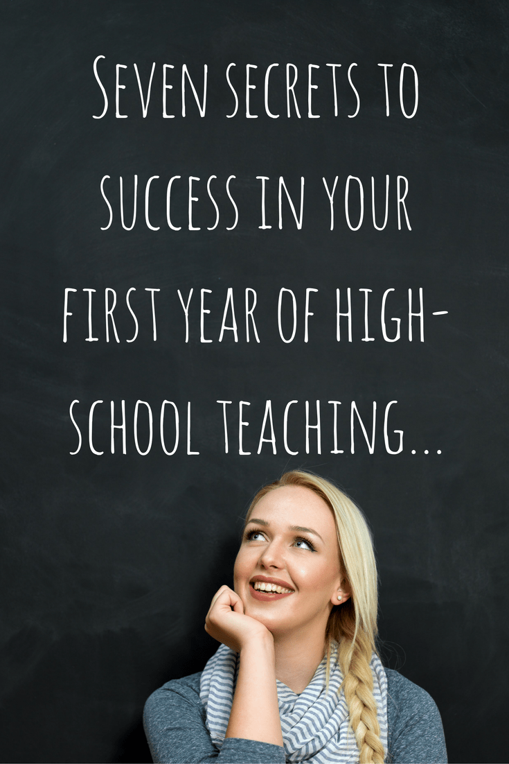ten-secrets-to-success-in-your-first-year-of-high-school-teaching-1