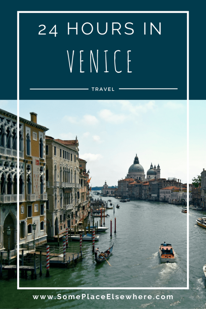 Have got only 24 hours to visit the marvelous city of Venice? This guide will help you to make the most of your time. - Some Place Elsewhere