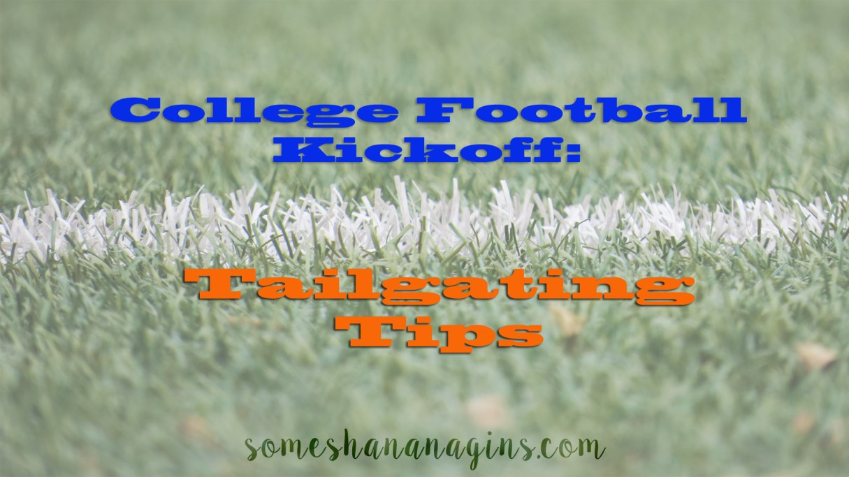 Tailgating Tips - Some Shananagins