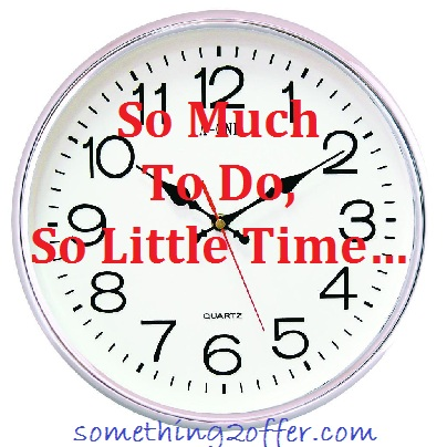 so much to do so little time clock