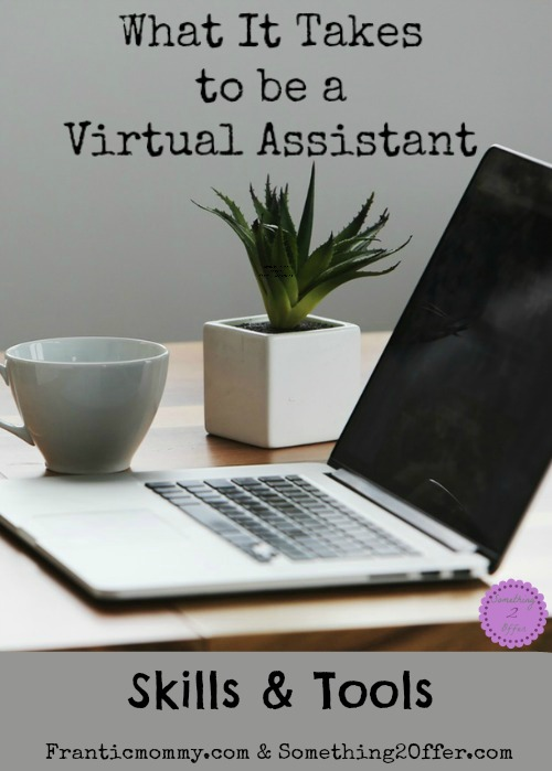 what it takes to be a virtual assistant skills and tools