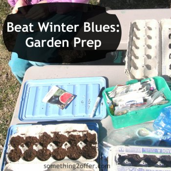 Beat Winter Blues Prep Your Garden