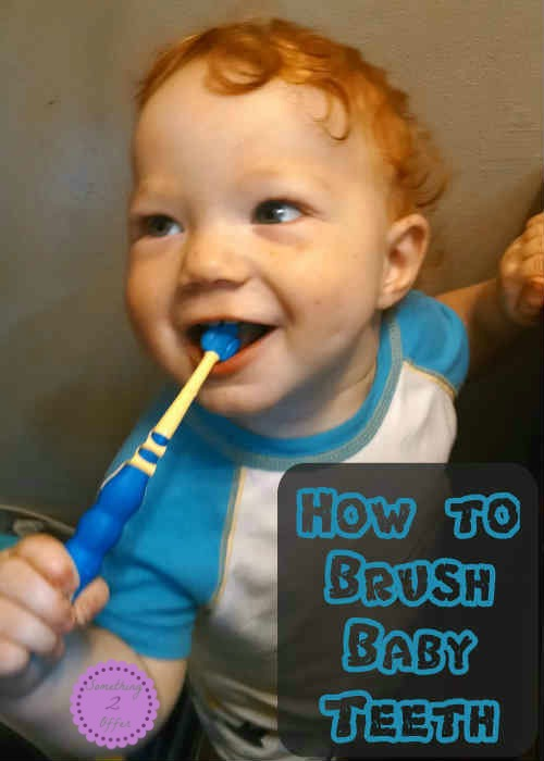 how to brush baby teeth