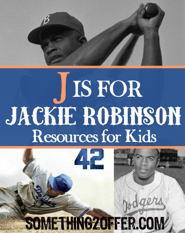 J is for Jackie Robinson