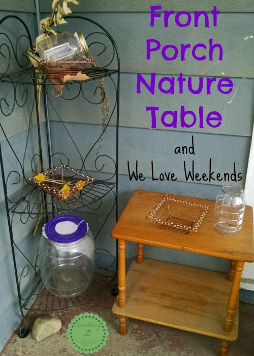 Front Porch Nature Table