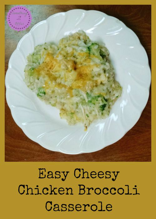 easy cheesy chicken broccoli casserole