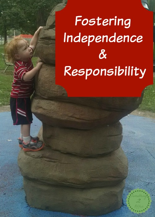 Fostering Independence and Responsibility