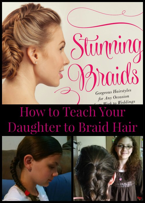 How to Teach Your Daughter to Braid Hair