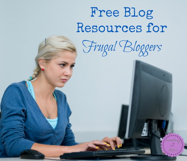 Free Blog Resources for Frugal Bloggers