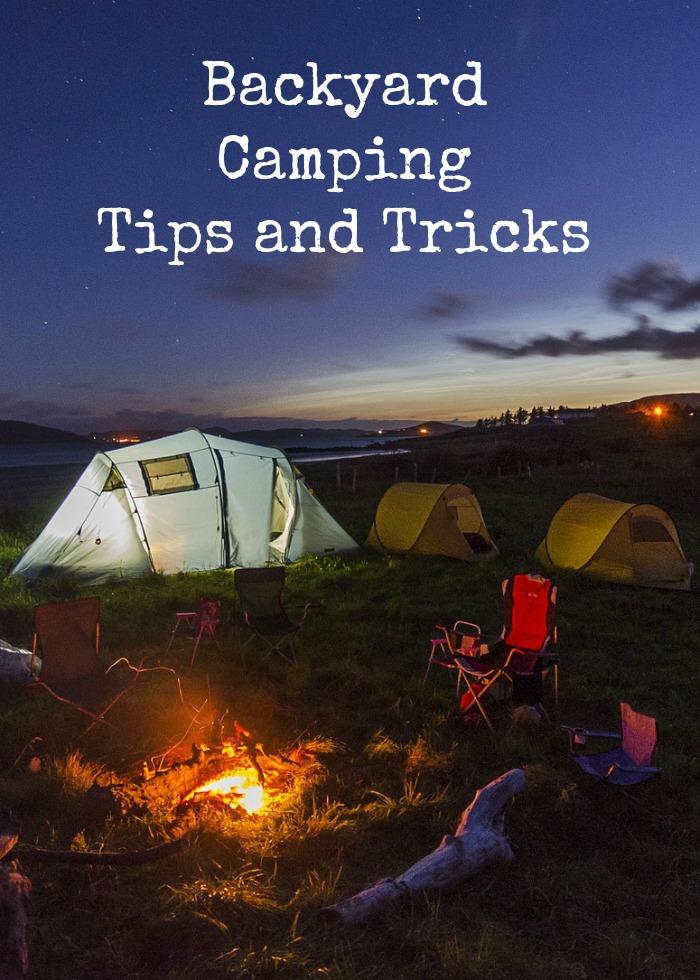 Backyard Camping Tips and Tricks