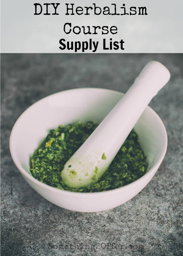 supply list herbalism course