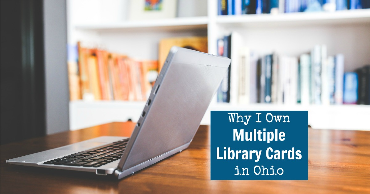 Why I Own Multiple Library Cards in Ohio