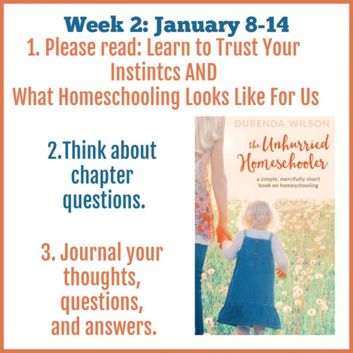 The Unhurried Homeschooler week 2