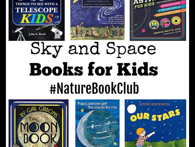 Sky and Space Books for Kids #NatureBookClub #Booklist