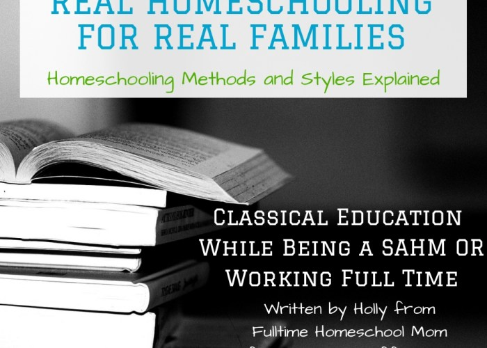 Classical Education: SAHM or Working {Real Homeschooling for Real Families}