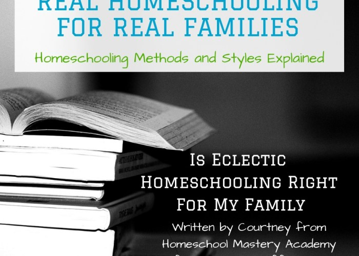 Is Eclectic Homeschooling Right For My Family? {Real Homeschooling for Real Families}