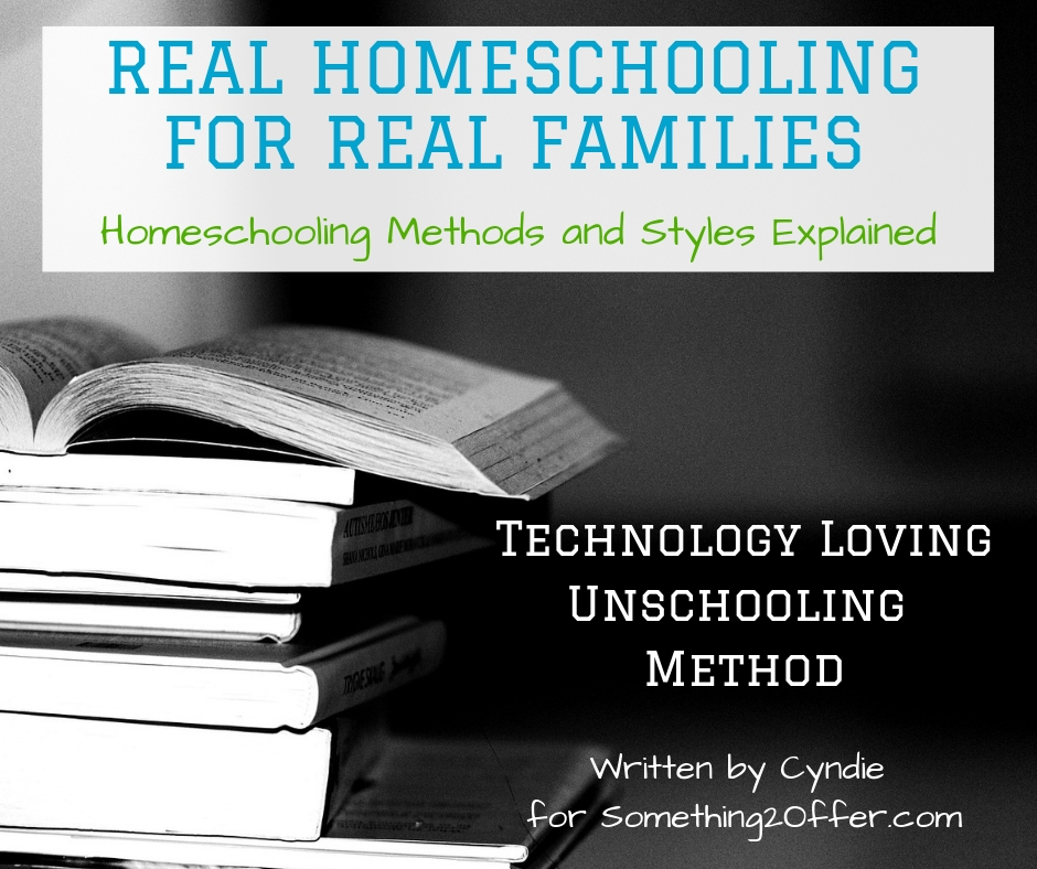 Real Homeschool Technology Loving Unschooling