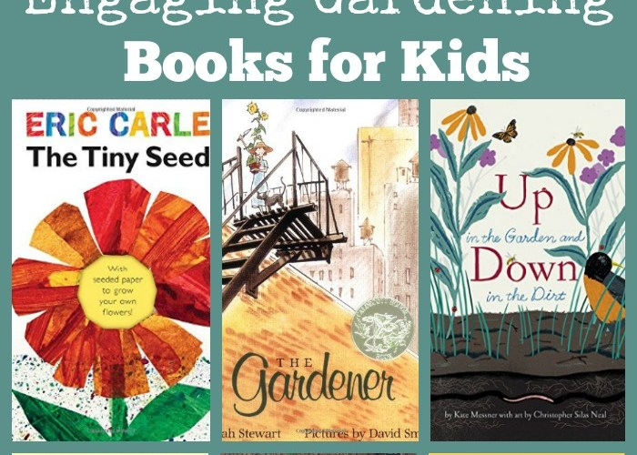 Garden Books for Kids  #NatureStudy #NatureBookClub #booklist