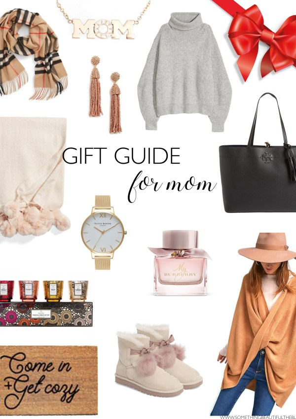 Holiday Gift Guide #3: Gift Ideas for Mom