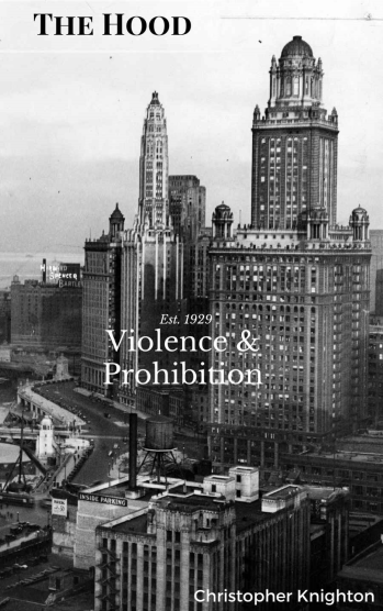 """Cover of """"The Hood: Violence & Prohibition,"""" a SomethingCentral original works."""