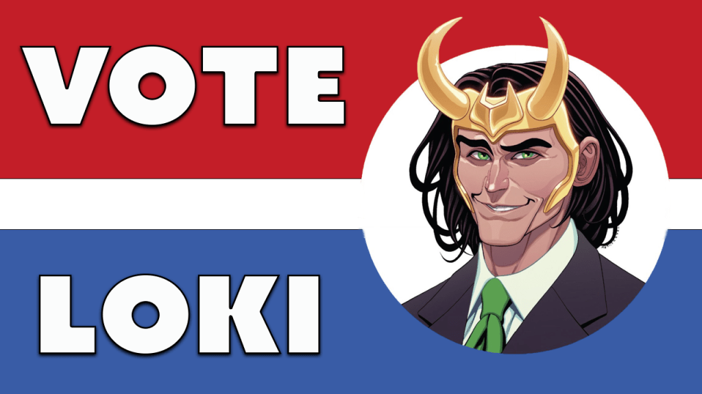 Vote Loki is a pretty decent story and this article is why I think so.