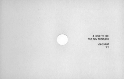 A hole to see the sky through, Yoko Ono, 1971