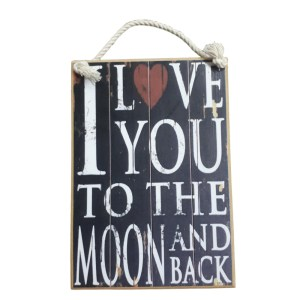 Country Printed Quality Wooden Sign LOVE YOU TO THE MOON BACK New Plaque Saying
