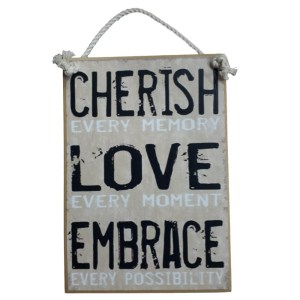 Country Printed Quality Wooden Sign CHERISH LOVE EMBRACE New Plaque