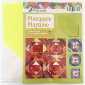 "Quilting Patchwork Sewing Template PINEAPPLE PLAYTIME 4-10"" Matilda's Own New"