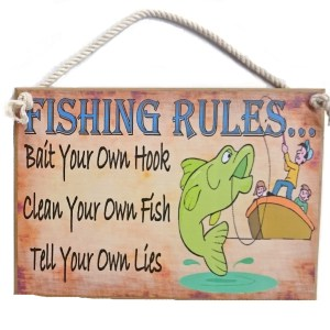 Country Printed Quality Wooden Sign FISHING RULES TELLING LIES Funny Saying Plaque