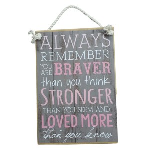 Country Printed Quality Wooden Sign Braver Than You Think Inspirational Plaque